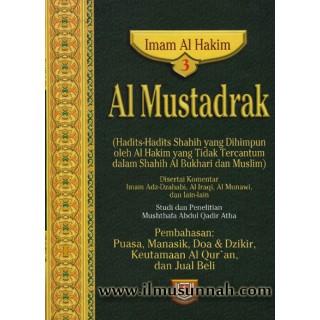 Al-Mustadrak Karya Al-Hakim Jilid 3 (Puasa, Haji, Doa, Al-Qur'an, dan Jual Beli)