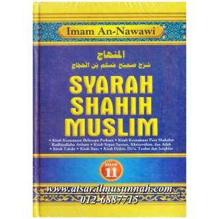 Jilid 11 - Syarah Shahih Muslim (Perbahasan Fadhail, Keutamaan Sahabat, Kesopanan, Silaturrahim, Adab, Takdir, Ilmu Dzikir, Doa, dan Taubat)