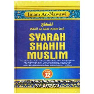 Jilid 12 - Syarah Shahih Muslim (Perbahasan Dzikir, Taubat, Sifat Munafiq, Kiamat, Zuhud, Tafsir)