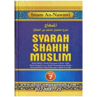 Jilid 7 - Syarah Shahih Muslim (Perbahasan Nikah, Penyusuan, Talak, Sumpah Li'an, Memerdekakan Hamba, Jual-beli, Musaqah, Faraidh)