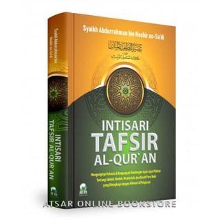 Intisari Tafsir Al-Qur'an, Mengungkap Rahasia dan Keagungan Ayat-ayat Pilihan Tentang Akidah, Ibadah, Muamalah dan Kisah-kisah Para Nabi