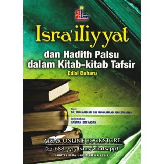 Isra'iliyyat Dan Hadith Palsu Dalam Kitab-Kitab Tafsir