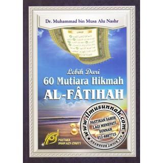 Lebih Dari 60 Mutiara Hikmah Al-Fatihah