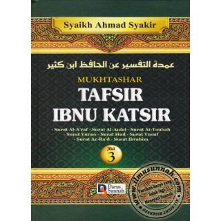Mukhtashar Tafsir Ibnu Katsir Jilid 3 (Tafsir Surah al-A'raaf hingga Surah Ibrahim)