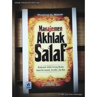 Manajemen Akhlak Salaf, Membentuk Akhlak Seorang Muslim Dalam Hal Amanah, Tawadhuk dan Malu