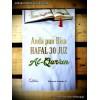 Anda Pun Bisa Hafal 30 Juz Al-Qur'an
