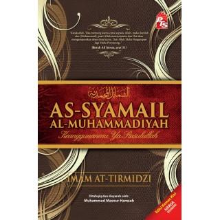 Asy-Syamail Al-Muhammadiyah karya Al-Imam At-Tirmidzi rahimahullah