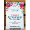 Biografi Ummahatul Mukminin, Menelusuri Perjalanan Hidup Isteri-isteri Nabi