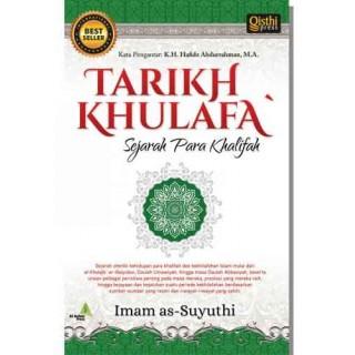 Tarikh Khulafa', Sejarah Para Khalifah [Karya dan Susunan Al-Imam As-Suyuthi rahimahullah]