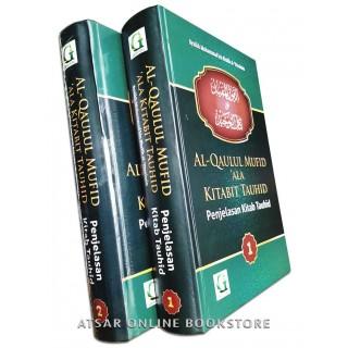 Penjelasan Kitab Tauhid, Terjemahan Lengkap Kitab Al-Qaulul Mufid 'Ala Kitabit Tauhid