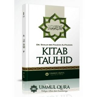 Kitab Tauhid (Khas Untuk Pemula) oleh Syaikh Dr. Soleh Al-Fauzan