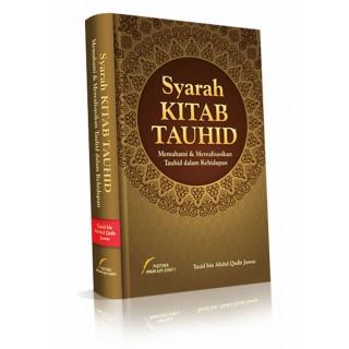 Syarah Kitab Tauhid oleh Ustaz Yazid Abdul Qadir Jawas