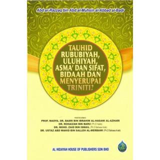 Tauhid Rububiyah, Uluhiyah, Asma' dan Sifat, Bidaah dan Menyerupai Triniti