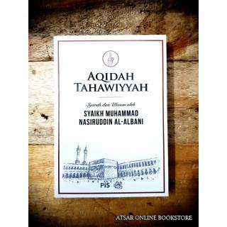 Aqidah Thahawiyyah, Syarah Asy-Syaikh Al-Albani