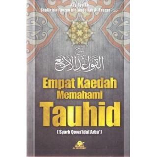 Empat Kaedah Memahami Tauhid, Syarh Al-Qowa'idul Arba'
