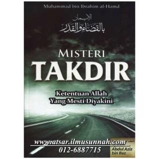 Misteri Takdir, Ketentuan Allah Yang Mesti Diyakini