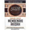 Panduan Lengkap Membenahi Akidah Berdasarkan Manhaj Ahlussunnah Wal Jamaah