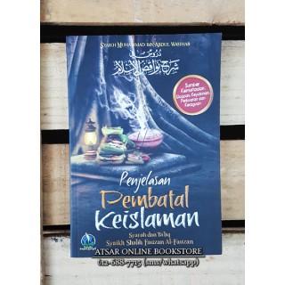 Penjelasan Pembatal Keislaman (Syarah Nawaqidhul Islam)