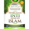 Penjelasan Inti Ajaran Islam, Syarah Ushul Tsalatsah Dari 3 Ulama Besar