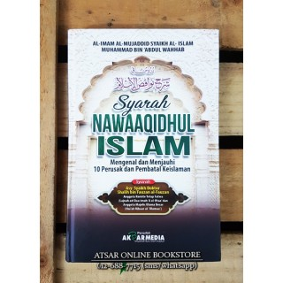 Syarah Nawaqidhul Islam, Mengenal dan Menjauhi 10 Perusak dan Pembatal Keislaman