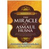 The Miracle of Asmaul Husna
