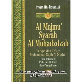 Al-Majmu' Syarah Al-Muhadzdzab Jilid 32 (Perbahasan Pemutusan Hukum dan Pengakuan)