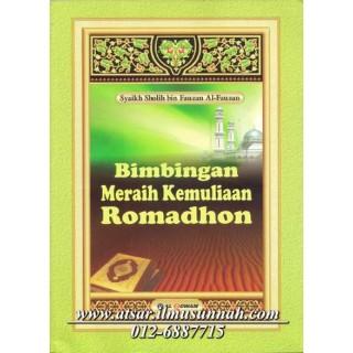 Bimbingan Meraih Kemuliaan Ramadhan