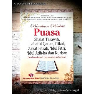 Panduan Praktis Puasa, Shalat Tarawih, Lailatul Qadar, I'tikaf, Zakat Fitrah, 'Idul Fitri, 'Idul Adh-Ha dan Kurban