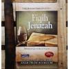 Fiqih Jenazah Menurut Al-Qur'an dan As-Sunnah (Terjemahan Ahkamul Janaiz wa Bida'uha)