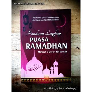 Panduan Lengkap Puasa Ramadhan Menurut al-Qur'an dan as-Sunnah