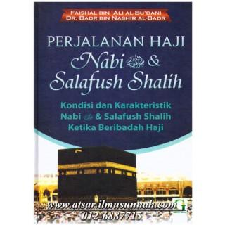 Perjalanan Haji Nabi & Salafush Shalih