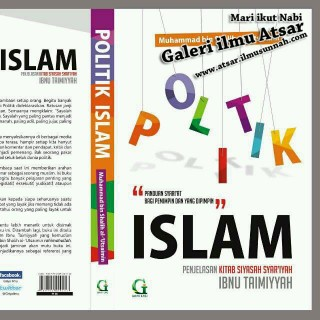 Politik Islam Ta'liq Siyasah Syar'iyah Syaikhul Islam Ibnu Taimiyah