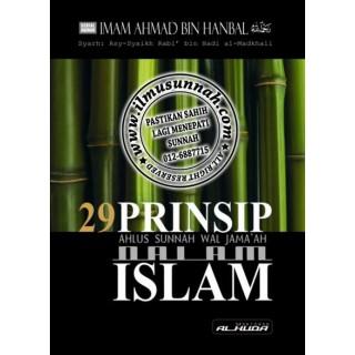 29 Prinsip Ahlus Sunnah Dalam Islam (Syarah Ushulus Sunnah Imam Ahmad)
