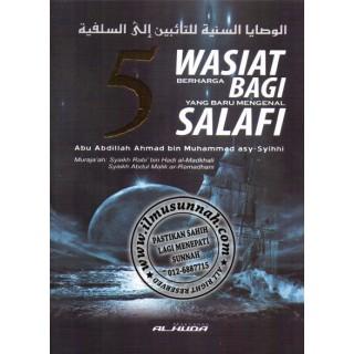 5 Wasiat Berharga Bagi Yang Baru Mengenal Salafi