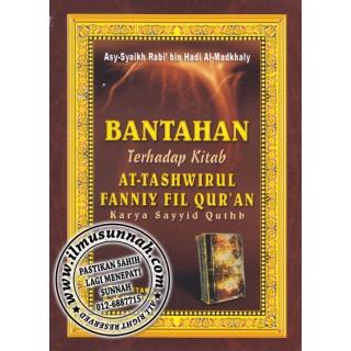 Bantahan Terhadap Kitab At-Tashwirul Fanniy fil Qur'an Karya Sayyid Quthub