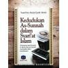 Kedudukan as-Sunnah Dalam Syari'at Islam