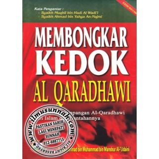 Membongkar Kedok Al-Qaradhawi, Syubhat Penyimpangan Al-Qaradhawi Dari Islam dan Bantahannya