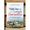 Nabi Isa Akan Turun di Langit Damaskus