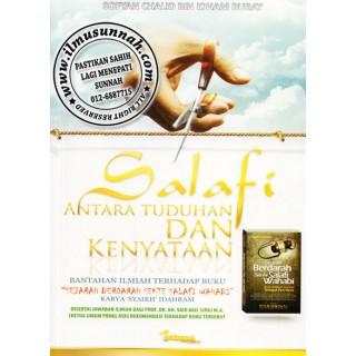 Salafi, Antara Tuduhan dan Kenyataan
