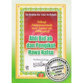 Sikap Ahlussunnah wal Jama'ah Terhadap Ahli Bid'ah dan Pengikut Hawa Nafsu
