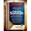 Ushulus Sunnah karya Al-Imam Al-Humaidi rahimahullah (Wafat: 219H) - Penjelasan 8 Prinsip Pokok Aqidah Ahlus Sunnah wal-Jama'ah Menurut Pemahaman Salafus Shalih