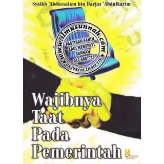 Sebuah buku yang menegaskan wajibnya mentaati pemerintah (tidak menjadi pembangkang dan pemberontak) dengan dail-dalil Al-Qur'an dan As-Sunnah dan manhaj para salaf.