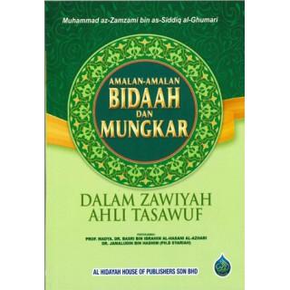 Amalan-amalan Bid'ah dan Mungkar Dalam Zawiyah Ahli Tasawuf