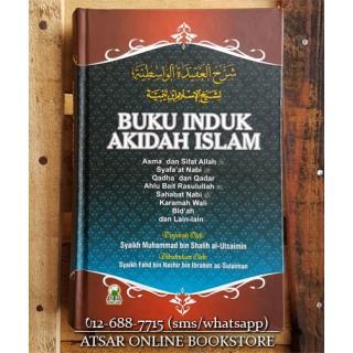 Buku Induk Aqidah Islam (Syarah Aqidah al-Wasithiyah)