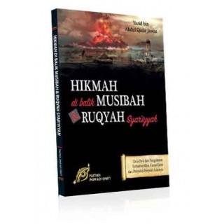 Hikmah di Balik Musibah dan Ruqyah Syar'iyyah
