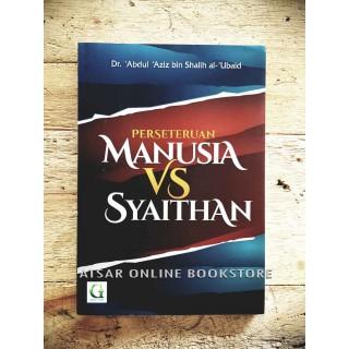 Perseteruan Manusia VS Syaithan