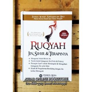 Ruqyah, Jin, Sihir dan Terapinya; karya Syaikh Wahid Abdussalam Bali