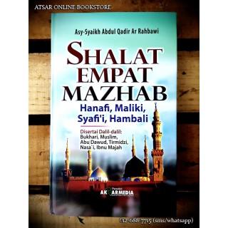 Shalat Empat Mazhab; Hanafi, Maliki, Syafi'i dan Hanbali
