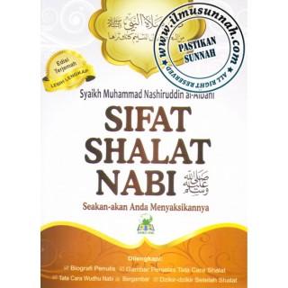Sifat Shalat Nabi, Seakan-akan Anda Menyaksikannya