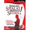 Jangan Shalat Bersama Setan